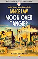 Moon over Tangier (The Francis Bacon Mysteries Book 3)