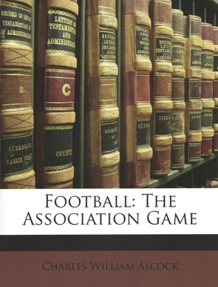 Football: The Association Game