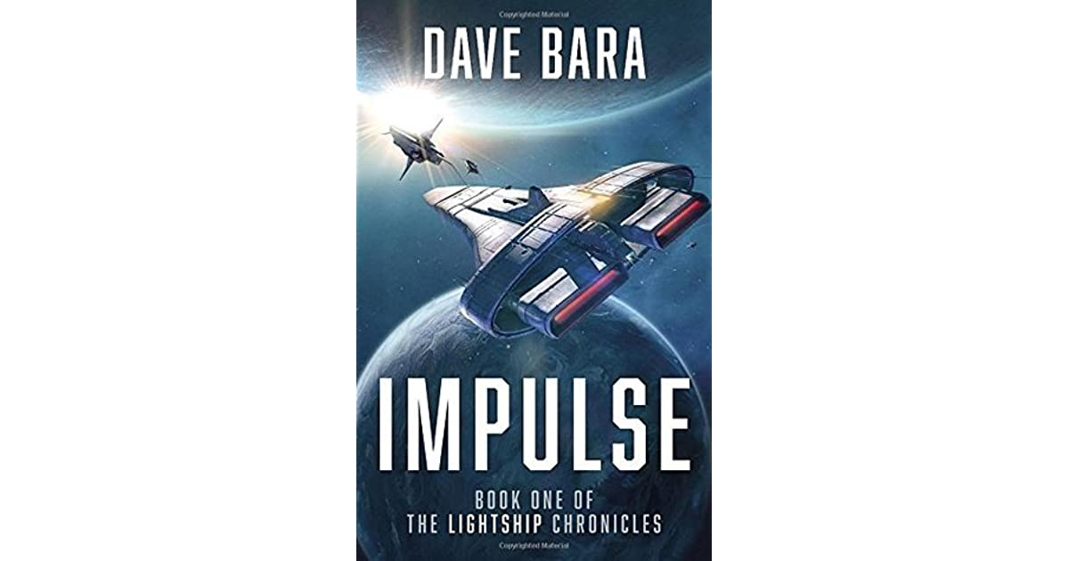 Impulse (Lightship Chronicles #1) by Dave Bara