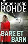 Bare et barn (Wilma Lind, #2)