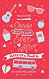 Make Up or Break Up (Choose Your Own Ever After #4)