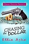 Chasing the Dollar (Miranda Vaughn Mysteries #1)