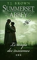 Le Temps des Insoumises (Summerset Abbey, #3)