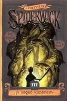 A végső küzdelem (The Spiderwick Chronicles, #2, Part III)