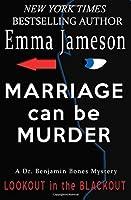Marriage Can Be Murder (Dr. Benjamin Bones Mysteries, #1)