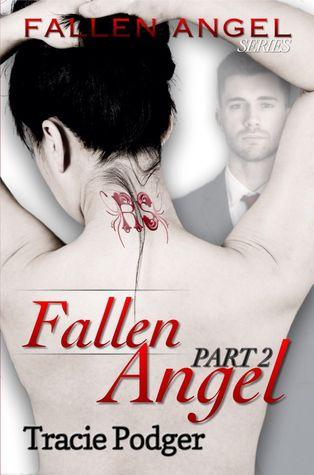 Fallen Angel, Part 2 - A Mafia Romance (Fallen Angel #2)
