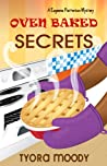 Oven Baked Secrets (Eugeena Patterson Mysteries #2)