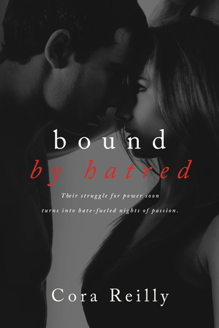 Bound by Hatred (Born in Blood Mafia Chronicles, #3)
