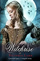 Witchrise (The Tudor Witch Trilogy Book 3)