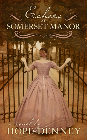 Echoes at Somerset Manor