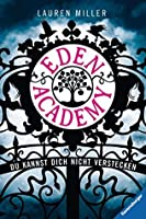 Eden Academy - Du kannst dich nicht verstecken