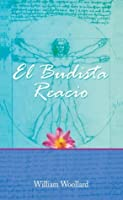 El Budista Reacio (Buddhism in Daily Life nº 5)