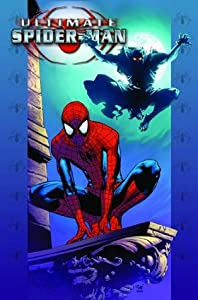 Ultimate Spider-Man, Volume 19: Death of a Goblin
