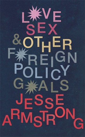 Love, Sex and Other Foreign Policy Goals: From the Creator of the hit TV-show Succession