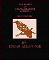 "The Works of Edgar Allan Poe, Volume II (The Works of Edgar Allan Poe ""The Raven Edition"" #2)"