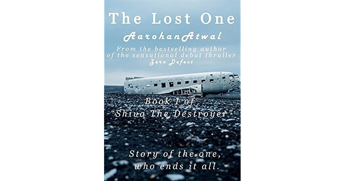 The Lost One Story Of The One Who Ends It All By Aarohan Atwal