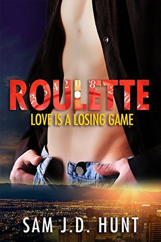 Roulette:  Love Is A Losing Game (The Thomas Hunt Series, #1)