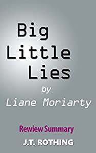 Big Little Lies by Liane Moriarty - Review Summary