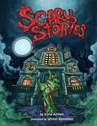 Scary Stories for Kids - Short Horror Stories for Children: (Children's Books and Books for Kids)