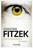 Der Augenjäger (Der Augensammler #2)