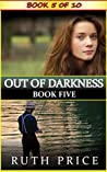 Out of Darkness - Book 5 (Out of Darkness Serial (An Amish of Lancaster County Saga))