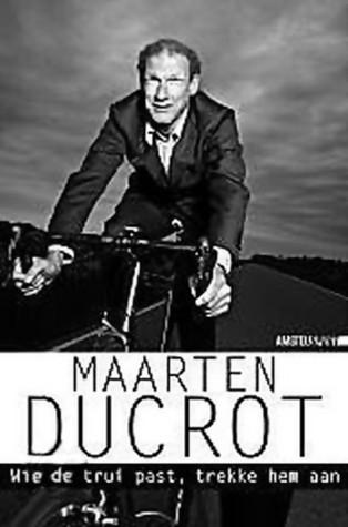 Wie de trui past, trekke hem aan by Maarten Ducrot
