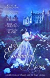 Five Enchanted Roses by Anne Elisabeth Stengl