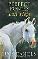 Last Hope (Perfect Ponies, #2)