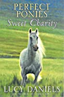 Sweet Charity (Perfect Ponies, #3)