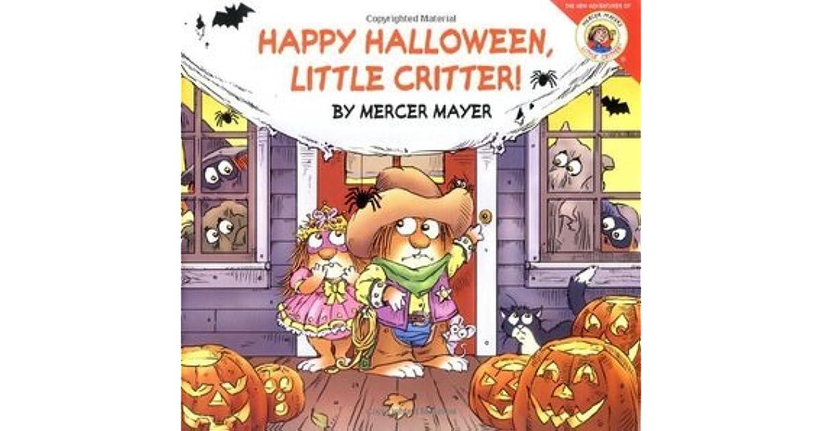 Happy Halloween Little Critter Little Critter!