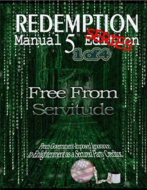 redemption manual 5 0 series book 1 free from servitude by rh goodreads com Date of Birth Certificate Birth Certificate Bond Redemption