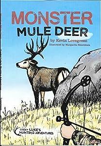 Monster Mule Deer (Lucky Luke's Hunting Adventures Book 7)