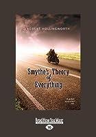 Smythe's Theory of Everything (Large Print 16pt)