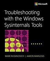 Windows Sysinternals Administrators Reference