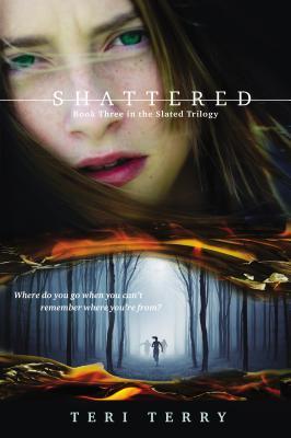 Shattered (Slated #3)