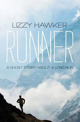 Runner: The Memoir of an Accidental Ultra-Marathon Champion