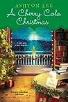 A Cherry Cola Christmas (A Cherry Cola Book Club #4)