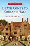 Death Comes To Kurland Hall (Kurland St. Mary Mystery, #3)