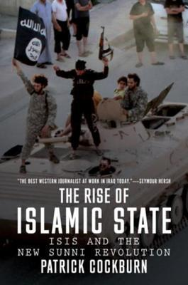 Book cover The Rise of Islamic State  ISIS and the New Sunni Revolution