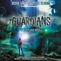 Guardians: A Wasteland Novel