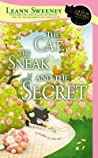 The Cat, the Sneak and the Secret (A Cats in Trouble Mystery, #7)