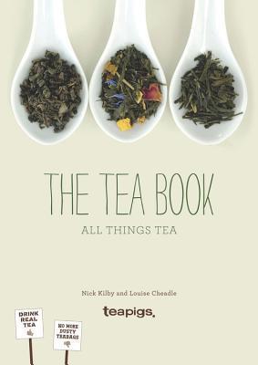 The Tea Book: All Things Tea