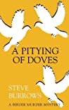 A Pitying of Doves (Birder Murder Mystery #2)