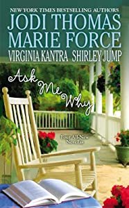 Ask Me Why (Green Mountain, #4.5; Dare Island, #4.5; Harmony, #8.5; The Southern Bell Book Club, #.5)