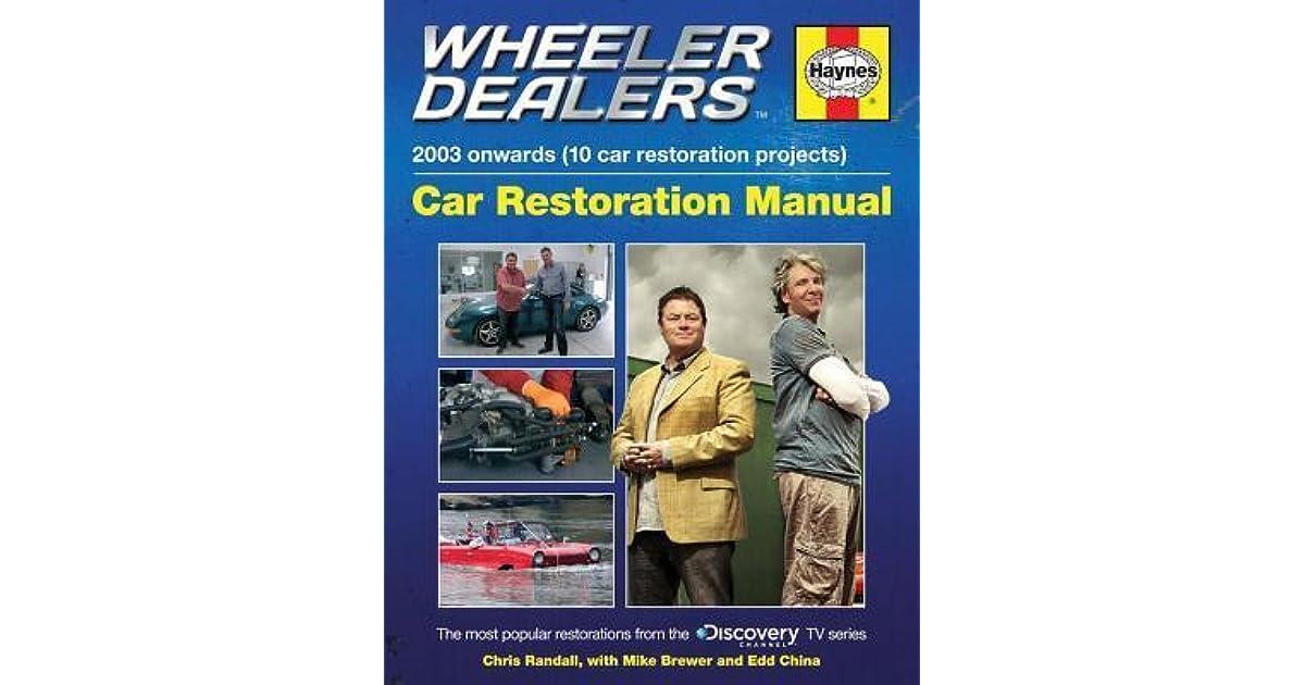 Wheeler Dealers Car Restoration Manual - 2003 onwards (10 car