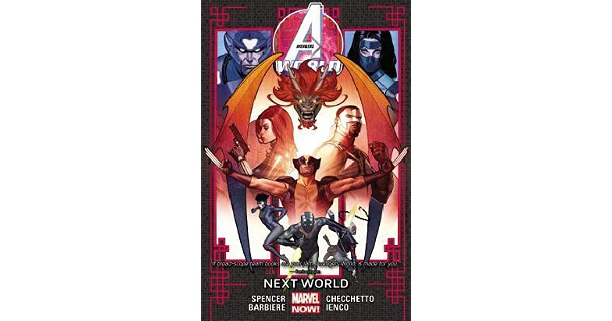 Avengers World, Volume 3: Next World by Nick Spencer