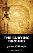 The Burying Ground: A Thaddeus Lewis Mystery (Thaddeus Lewis mysteries #4)