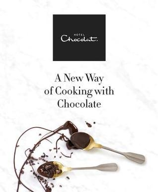 Hotel Chocolat: A New Way of Cooking with Chocolate