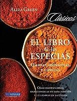 Libro De Las Especias: Hierbas Aromáticas Y Especias