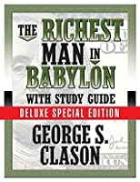 The Richest Man in Babylon: With Study Guide